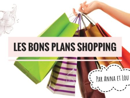 Nos enseignes préférées + Bons plans shopping
